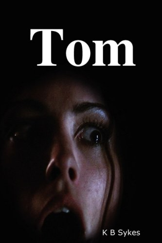 9780955676116: Tom