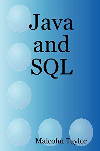 9780955676307: Java and SQL