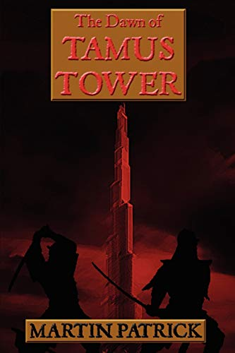 9780955678806: The Dawn of Tamus Tower