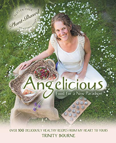9780955679254: Angelicious - Food for a New Paradigm