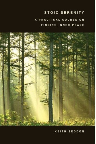 9780955684425: Stoic Serenity: A Practical Course on Finding Inner Peace