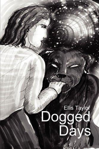 Dogged Days: Ellis C Taylor