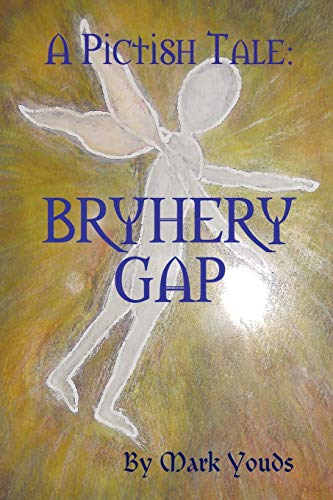 A Pictish Tale: Bryhery Gap: Mark Youds