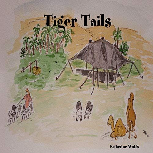Tiger Tails: Katherine Watts