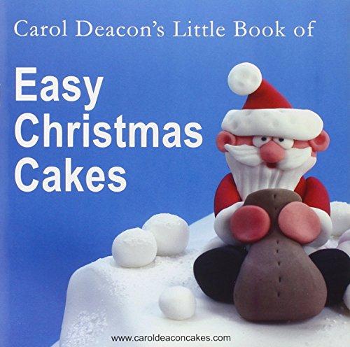 9780955695407: Carol Deacon's Little Book of Easy Christmas Cakes