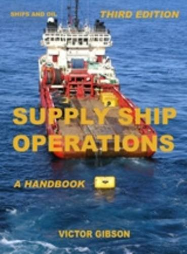 9780955700217: Supply Ship Operations: A Handbook
