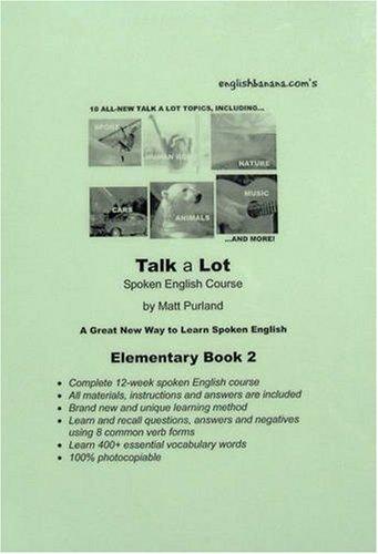 9780955701528: English Banana.com's Talk a Lot Spoken English Course: Bk. 2: Elementary