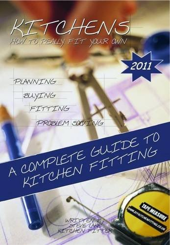 9780955702433: Kitchens How to Really Fit Your Own 2011