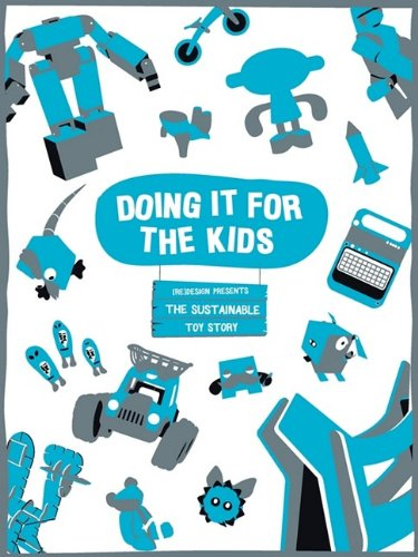 9780955712920: Doing It for the Kids: The Sustainable Toy Story