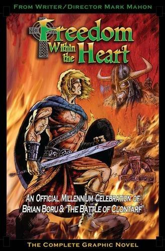 9780955715945: Freedom within the Heart: The Complete Graphic Novel