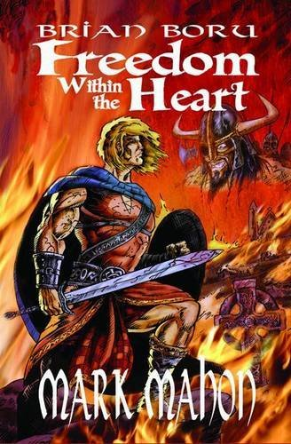 9780955715952: Brian Boru - Freedom within the Heart