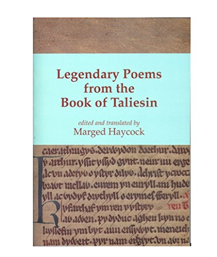 9780955718281: Legendary Poems from the Book of Taliesin