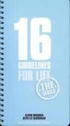 9780955720413: 16 Guidelines for A Happy Life: The Basics