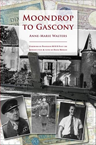 Moondrop to Gascony: Introduction & notes by: Walters, Anne-Marie