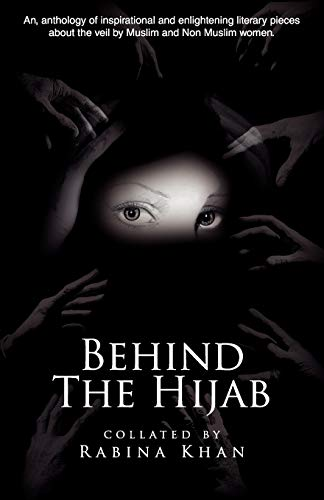 9780955726712: Behind the Hijab