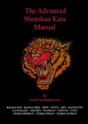 The Advanced Shotokan Kata Manual: Frank Nezhadpournia