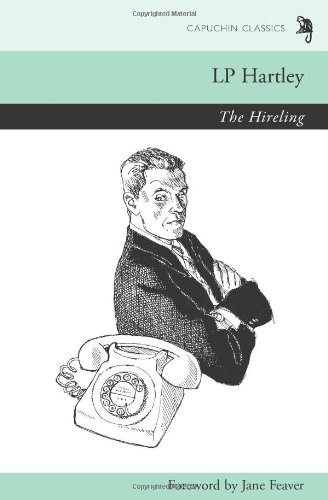 9780955731259: The Hireling (Capuchin Classics)