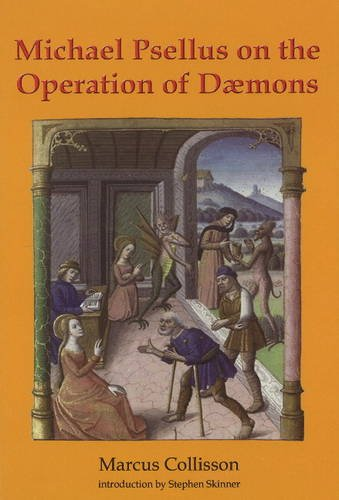 Michael Psellus on the Operation of Daemons: Marcus Collisson