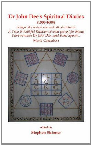 9780955738777: Dr John Dee's Spiritual Diaries (1583-1608)