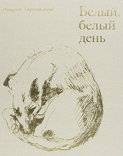 9780955739422: Bright, Bright Day: Andrey Tarkovsky