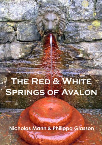 The Red and White Springs of Avalon: Nicholas Mann