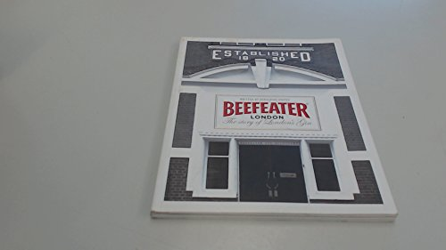9780955743108: Beefeater, the Story of London's Gin