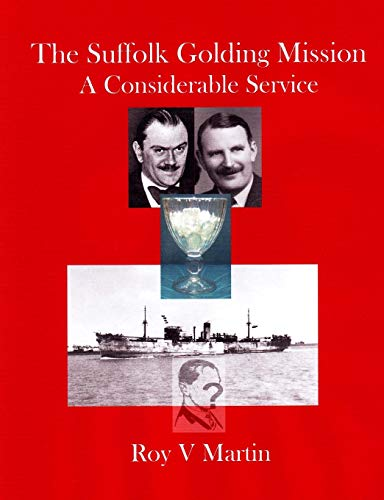 9780955744174: The Suffolk Golding Mission: A Considerable Service