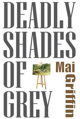 9780955744778: Deadly Shades of Grey