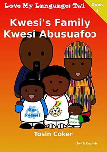 9780955748370: Kwesi's Family (Love My Language)
