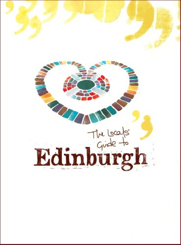 9780955752902: The Locals' Guide to Edinburgh