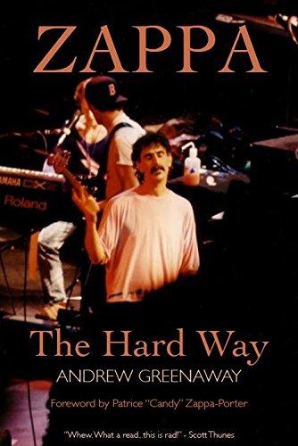 9780955754241: Zappa: The Hard Way