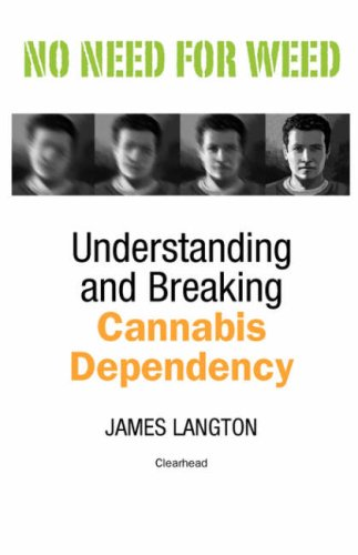 9780955762604: No Need for Weed: Understanding and Breaking Cannabis Dependency