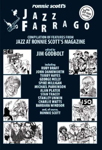 Ronnie Scott's Jazz Farrago.A motley assortment of: Jim Godbolt.(Edited)