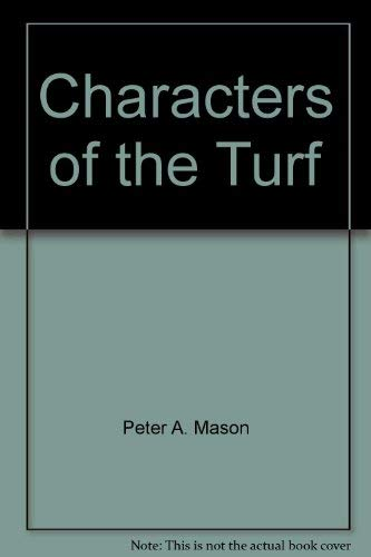 9780955764707: Characters of the Turf