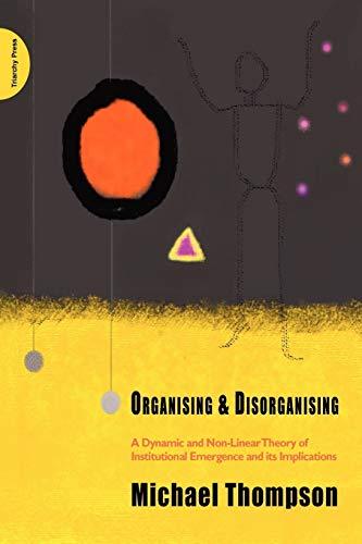 Organising and Disorganising: Thompson, Michael