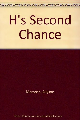 9780955776205: H's Second Chance