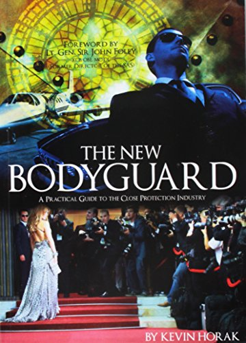 9780955776915: The New Bodyguard: A Practical Guide to the Close Protection Industry