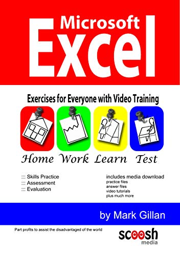 9780955777073: Microsoft Excel Exercises for Everyone: Learn Excel with Exercises and Video Training