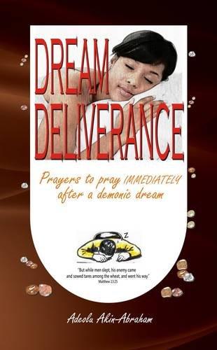 9780955778988: Dream Deliverance: Prayers to Pray