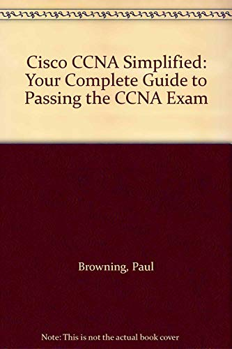 9780955781513: Cisco CCNA Simplified: Your Complete Guide to Passing the CCNA Exam