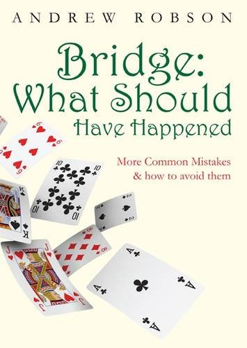 9780955781858: Bridge: What Should Have Happened