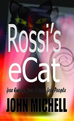 9780955782633: Rossi's eCat: Free Energy, Free Money, Free People