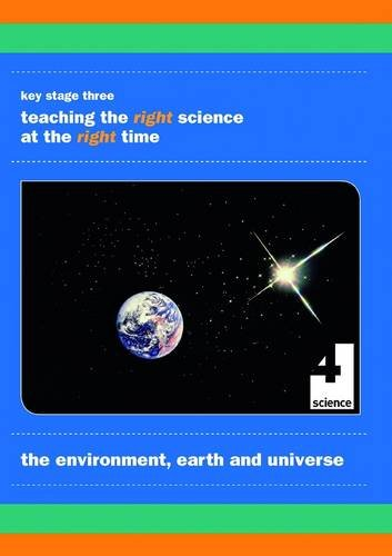 9780955784170: The Environment, Earth and Universe: Teaching the Right Science at the Right Time