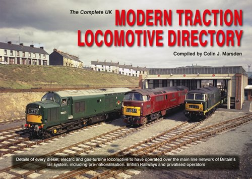 9780955788789: The Complete UK Modern Traction Locomotive Directory