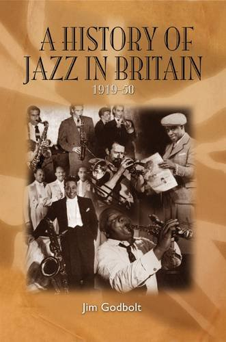 9780955788819: History of Jazz in Britain 1919-50