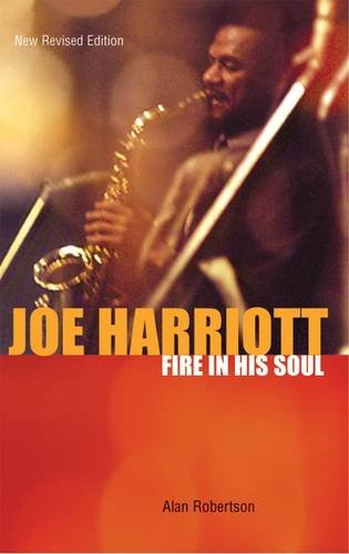 9780955788857: Joe Harriott: Fire in His Soul