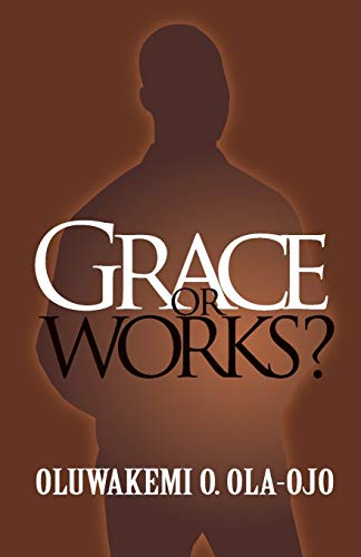 9780955789854: Grace or Works?