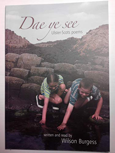 9780955791604: Dae Ye See: Ulster-Scots Poems