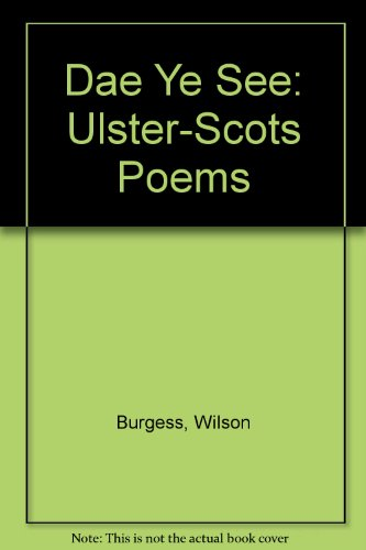 9780955791611: Dae Ye See: Ulster-Scots Poems