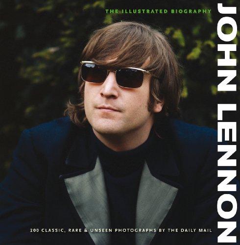9780955794933: John Lennon: The Illustrated Biography